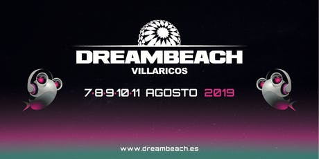 FESTIVAL DREAMBEACH VILLARICOS 2019  entradas