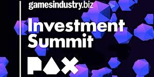 GamesIndustry.biz Investment Summit @ PAX East 2019