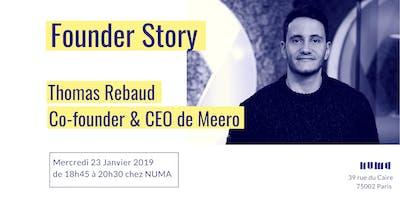 FounderStory #49 - Thomas Rebaud - Co-founder MEERO
