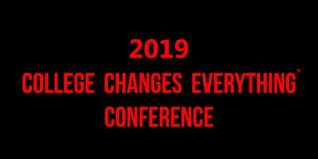 2019 College Changes Everything® Conference tickets
