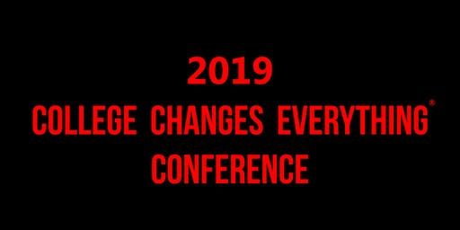 2019 College Changes Everything® Conference