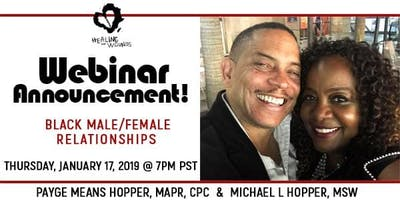 CREATING POWERFUL BLACK MALE/FEMALE RELATIONSHIPS