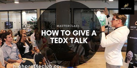 Masterclass: How to give a TEDx Talk   tickets