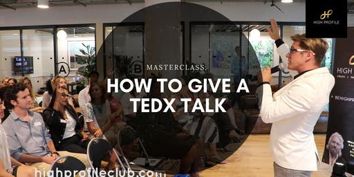 Masterclass: How to give a TEDx Talk