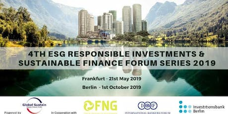 4th ESG Responsible Investments & Sustainable Finance Forum Berlin 2019 Tickets