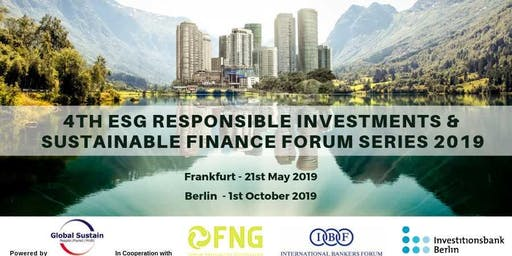 4th ESG Responsible Investments & Sustainable Finance Forum Berlin 2019