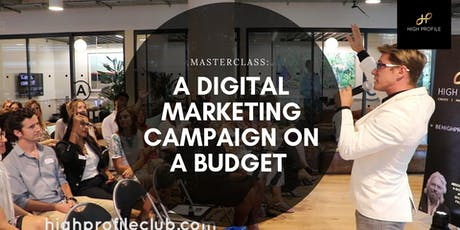 Masterclass: A Digital Marketing Campaign on a Budget tickets