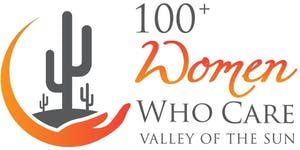 100+ Women Who Care Valley of the Sun - Q3 Giving...