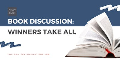 Book Discussion: Winners Take All