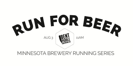 Beer Run - Bent Paddle Brewing - Part of the 2019 MN Brewery Running Series tickets