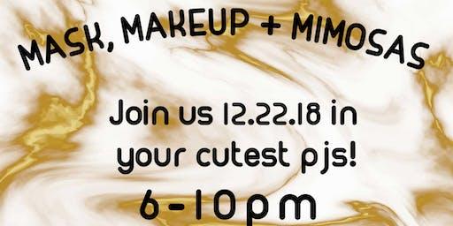 Mask, Makeup & Mimosas