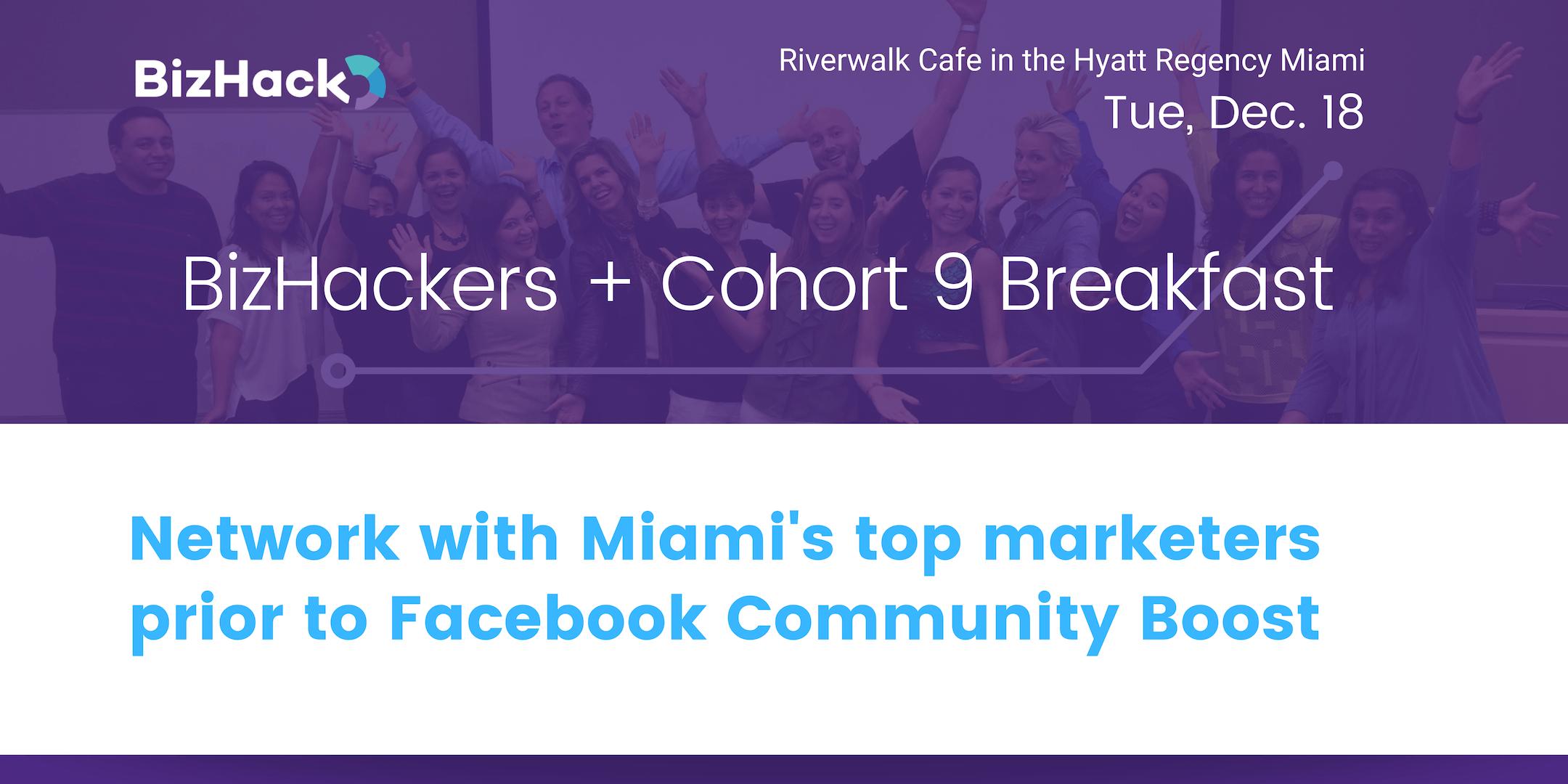 Cohort 9 + BizHackers Breakfast