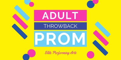 Throwback Prom Fundraiser (grown ups only)