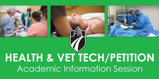 Health and Vet Tech/Petition Academic Information Session (Spring & Summer 2019)