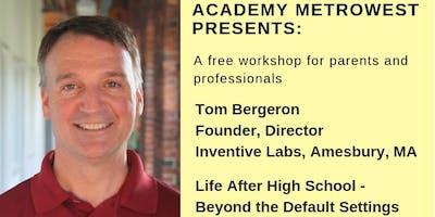 Parent Workshop: Life After High School - Beyond the Default Setting