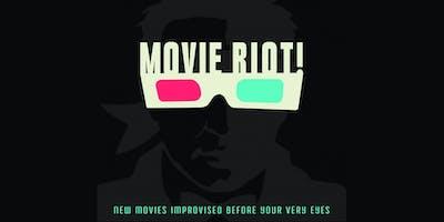 Movie Riot (Improv)