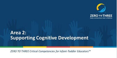 Zero to Three Critical Competencies for Infant-Toddler Educators: Language and Literacy