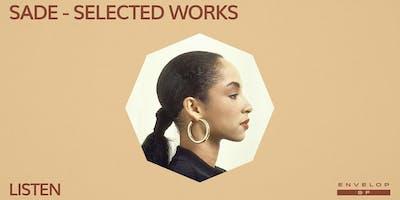 Sade - Selected Works : LISTEN