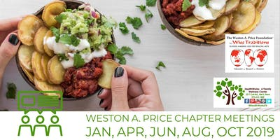 Weston A. Price Chapter Meeting