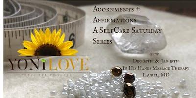 Adornments & Affirmations