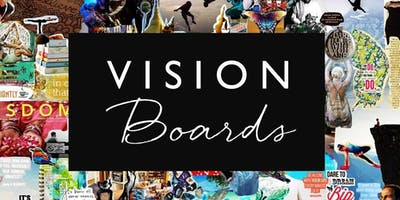 Vision Board Workshop - January 27, 2019