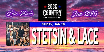Stetsin & Lace - modern country giants return to Rock Country!