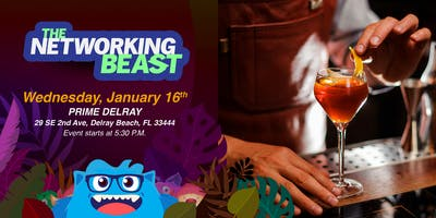 The Networking Beast - Come & Network With Us (PRIME) Delray Beach