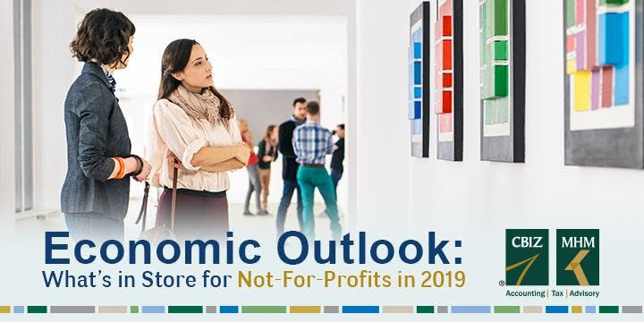 Economic Outlook: What's in Store for Not-For-Profits in 2019?