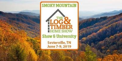 Smoky Mountain (Sevierville, TN) 2019 Log & Timber Home Show