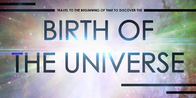 Birth of the Universe