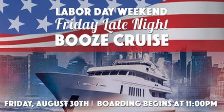 Yacht Party Chicago's Labor Day Weekend Friday Late Night Booze Cruise tickets