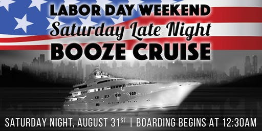 Labor Day Weekend Saturday Late Night Booze Cruise aboard Spirit of Chicago