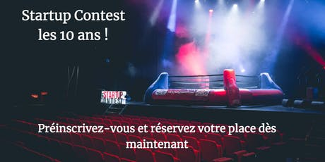 Startup Contest les 10 ans ! tickets