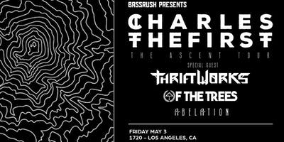 Bassrush presents CharlesTheFirst - The Ascent Tour