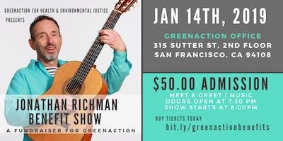 Greenaction's Jonathan Richman Benefit Show