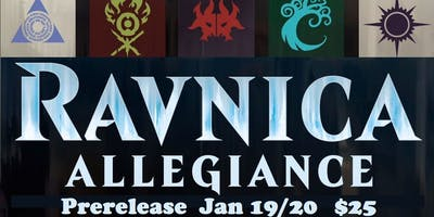 Ravnica Allegiance Prerelease (Saturday@6pm)