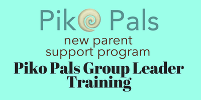 Piko Pals - Group Leader Training - February 6