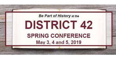 District 42 Spring Conference 2019