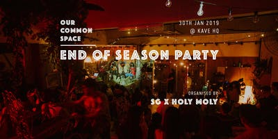 OUR COMMON SPACE - END OF SEASON PARTY 2019