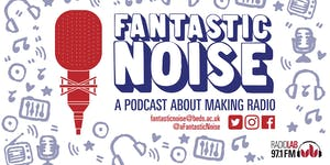 Beds Talks: Fantastic Noise – the future of radio