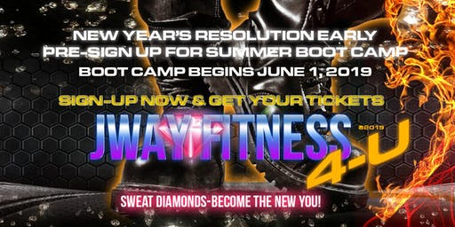 EARLY PRE-SIGN UP - NEW YEARS' RESOLUTION  | BOOT CAMP  SUMMER 2019