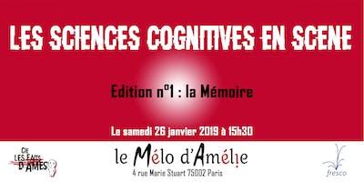 Les Sciences Cognitives en Scène - Edition n°1 : la Mémoire