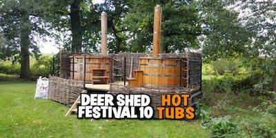 Deer Shed Festival 10 HOT TUBS