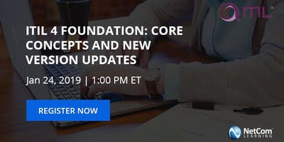 Webinar: ITIL 4 Foundation - Core Concepts and New Version Updates