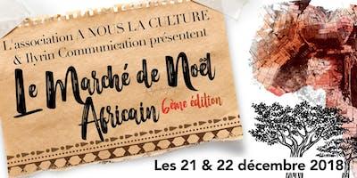Le Marché de Noël africain - 6ème édition