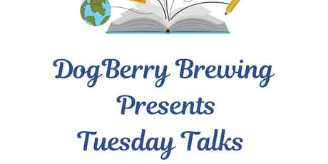 Tuesday Talks at DogBerry  tickets