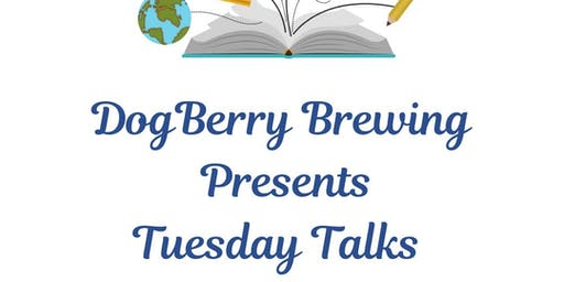 Tuesday Talks at DogBerry