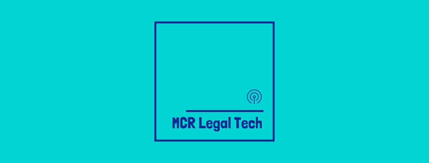 MCR Legal Tech Meetup