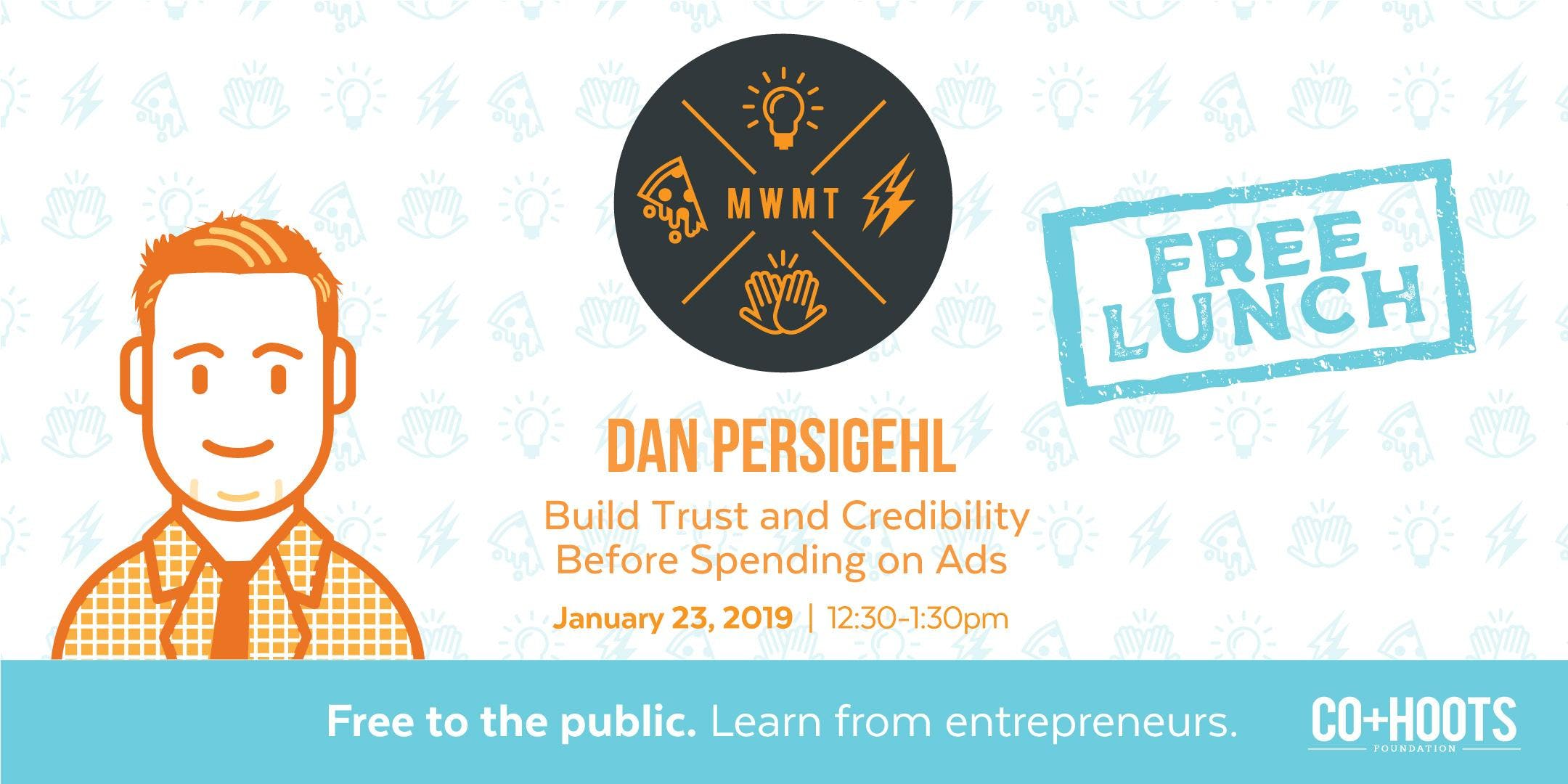 Build Trust and Credibility Before Spending on Ads (FREE LUNCH)