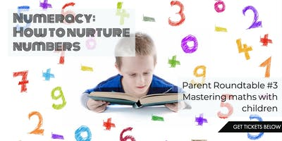 Twickenham Nursery Parent Roundtable #4 - Numeracy: How to Nurture Numbers